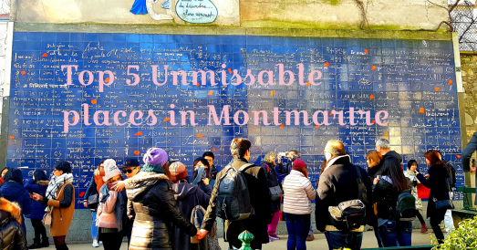 Top 5 Unmissable places in Montmartre Paris France